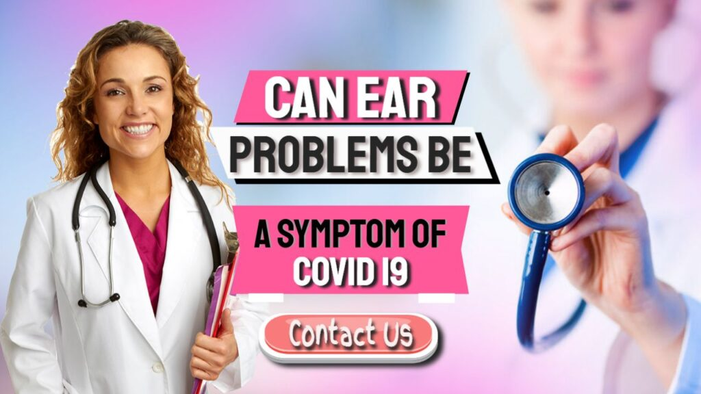 can covid cause ear problems