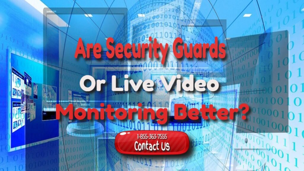 live video security monitoring